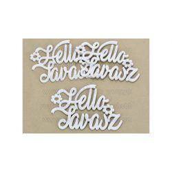 "Fa ""Hello Tavasz"" felirat virággal fehér 14,5x20 cm"
