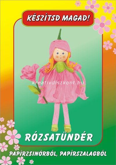 Papírszalag figura Rózsatündér